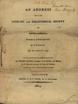 An Address to the Literary and Philosophical Society of South Carolina, Aujust 10, 1814